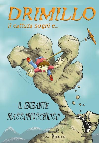 Drimillo-il-cattura-sogni-e-il-gigante-massomuschioso